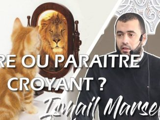 etre ou paraître croyant par Imam Ismail Marseille
