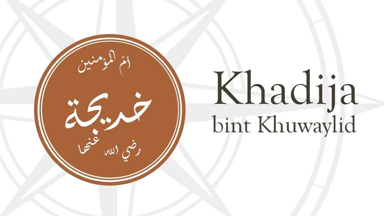 Khadijah, la Mère des Croyants - Des Dômes & Des Minarets